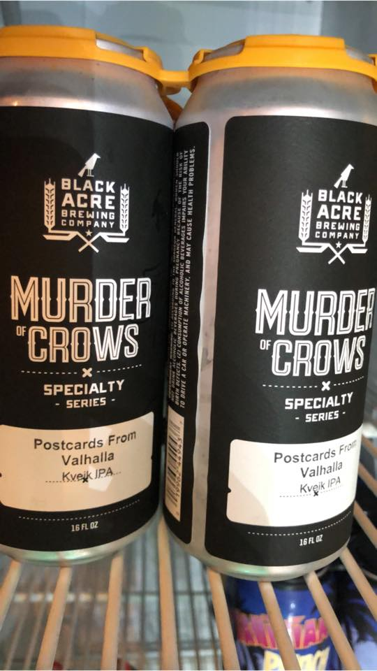 Black Acre Brewing Murder of Crows Postcards from Valhalla Kveik IPA
